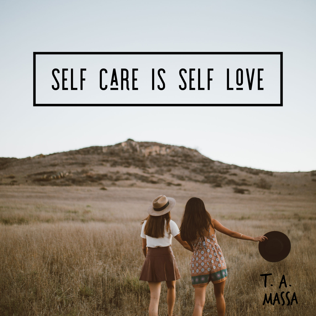 self care is self love