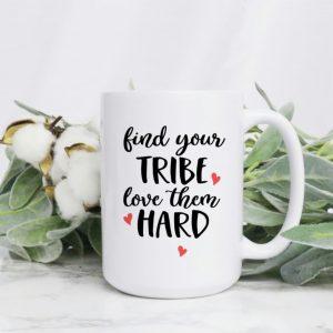 Find Your Tribe Coffee Mug